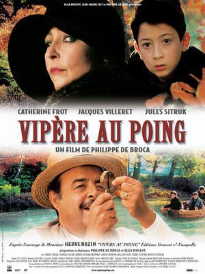 Vipere au poing / 仮題:こぶしの中の腹黒女
