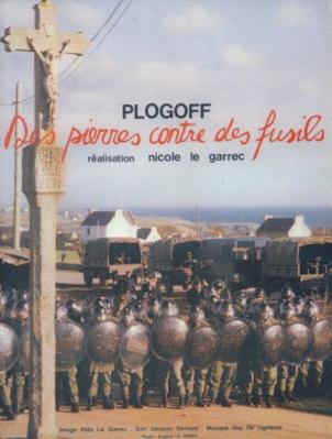 Plogoff : des pierres contre des fusils