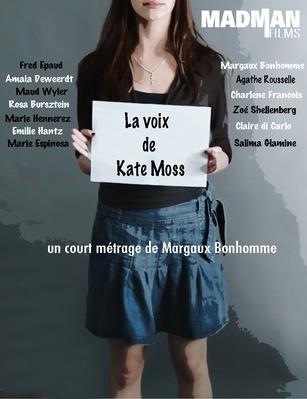 La Voix de Kate Moss