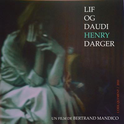 Lif Og Daudi Henry Darger