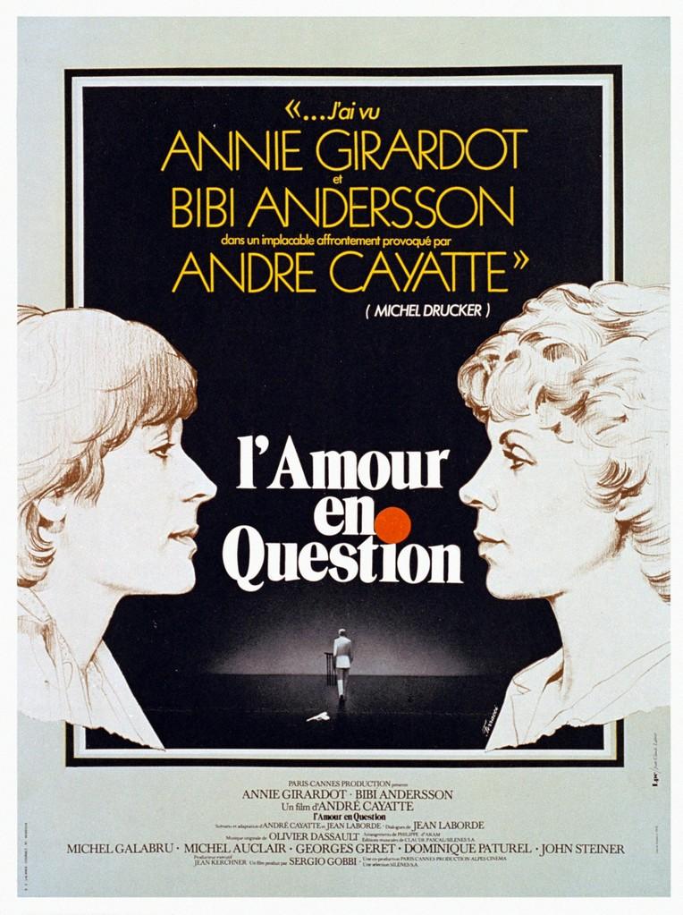 Lamour En Question De André Cayatte 1978 Unifrance