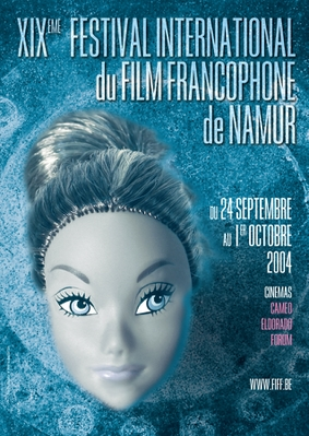 Festival international du film francophone de Namur  - 2004