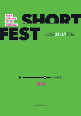Festival Internacional de Cortometrajes de Palm Springs  - 2016