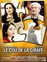 Cou de la girafe (Le) / 仮題:キリンの首