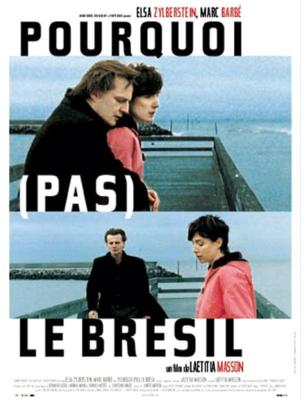 Pourquoi (pas) le Bresil / 仮題:どうして(もちろん)ブラジル