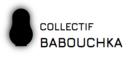 Collectif Babouchka