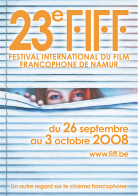 Festival International du Film Francophone de Namur (FIFF) - 2008