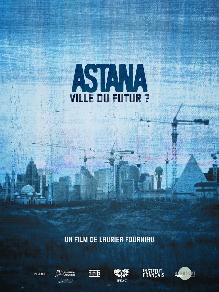 Astana, City of the Future?