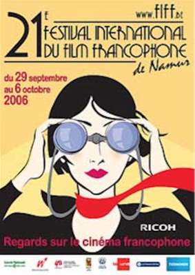 Festival International du Film Francophone de Namur (FIFF) - 2006