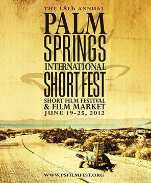 Festival Internacional de Cortometrajes de Palm Springs  - 2012