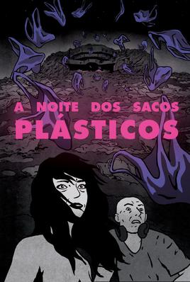 La noche de las bolsas de plástico