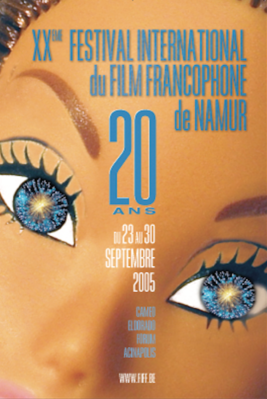 Festival International du Film Francophone de Namur (FIFF) - 2005