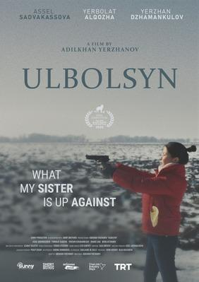 Ulbolsyn (What My Sister Is up Against)