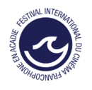 Festival international du cinéma francophone en Acadie (FICFA) - 2021