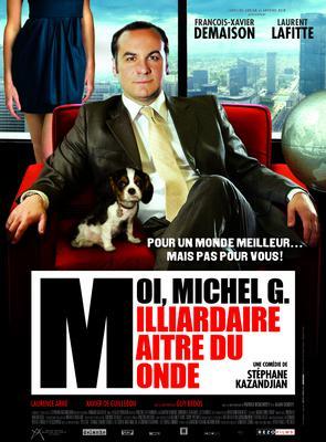 Moi Michel G. milliardaire maître du monde
