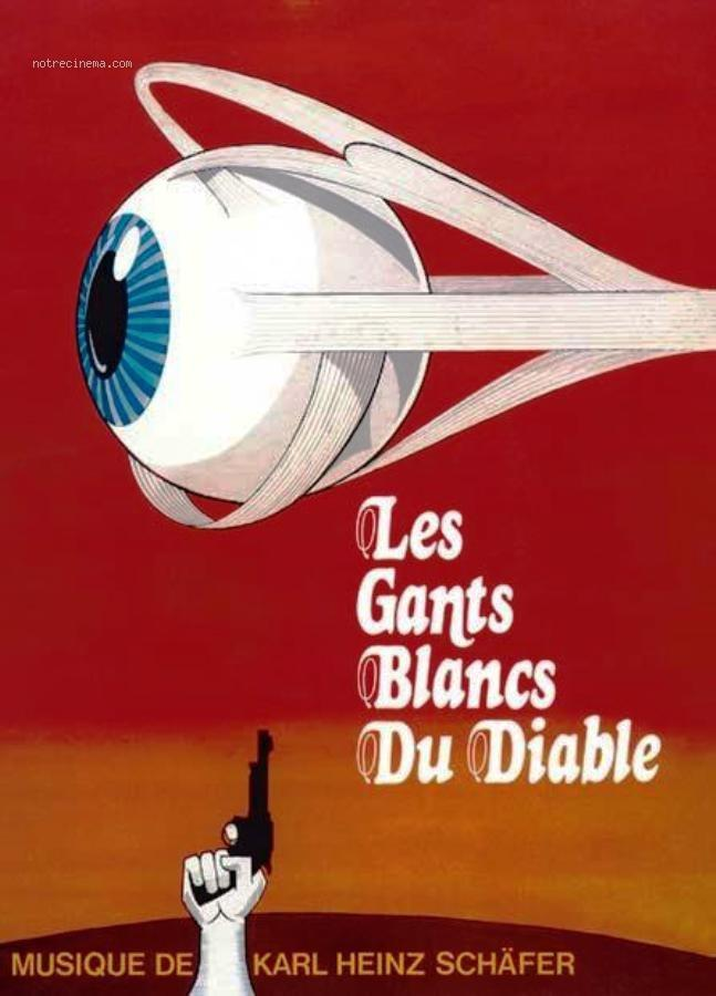 les gants blancs du diable 1973 unifrance films. Black Bedroom Furniture Sets. Home Design Ideas