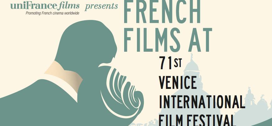 Le cinéma français à la 71e Mostra de Venise