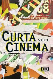 Festival Internacional de Cortometrajes de Rio de Janeiro (Curtacinema) - 2011