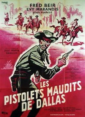 Las Malditas pistolas de Dallas