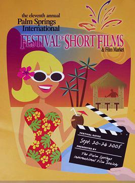 Festival Internacional de Cortometrajes de Palm Springs  - 2005