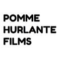 Pomme Hurlante Films