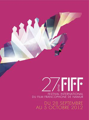 Festival international du film francophone de Namur  - 2012