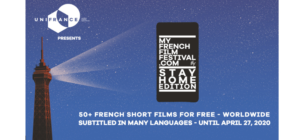 MyFrenchFilmFestival, the STAY HOME edition