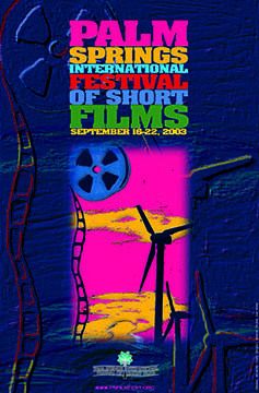 Festival Internacional de Cortometrajes de Palm Springs  - 2003