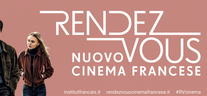 9e édition des Rendez-Vous avec le Nouveau Cinéma Français à Rome