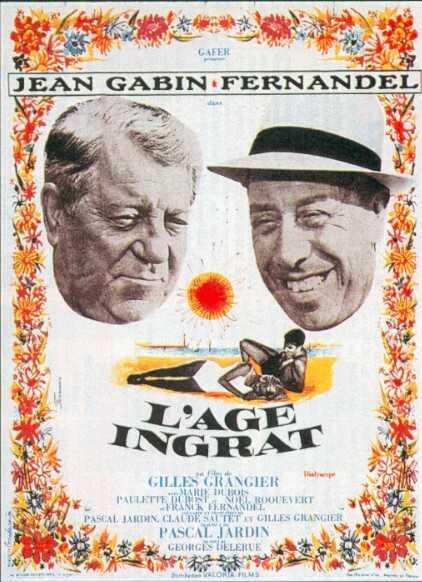 L'Âge ingrat de Gilles Grangier (1964) - UniFrance