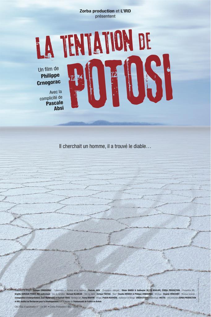 La Tentation de Potosi