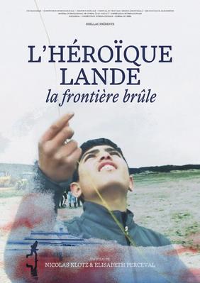 Héroïque Lande, la frontière brûle