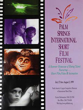 Festival Internacional de Cortometrajes de Palm Springs  - 1999