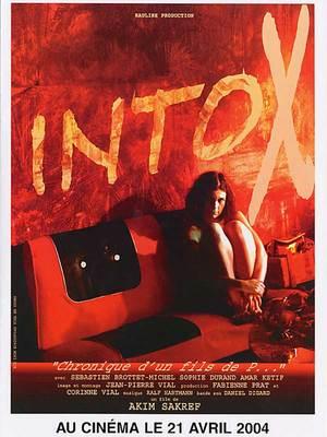 """Intox """"chronique d'un fils de p..."""" / 仮題:中毒゛げす野郎の記録"""""""