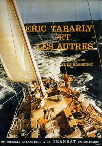 Eric Tabarly et les autres