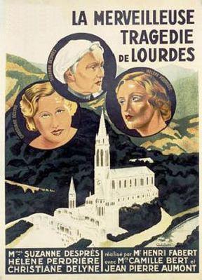 La Merveilleuse Tragédie de Lourdes