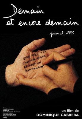 Demain et encore demain (Journal 1995)