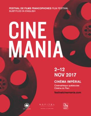 Festival de films francophones CINEMANIA - 2017
