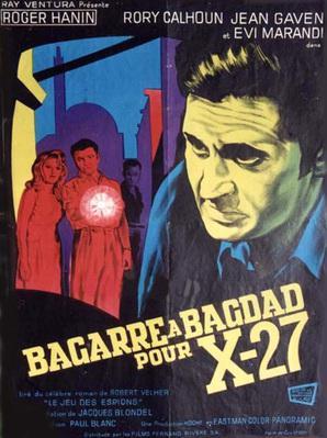 Bagarre à Bagdad pour X-27