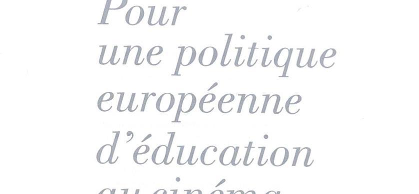 Un rapport pour l'éducation au cinéma des jeunes Européens