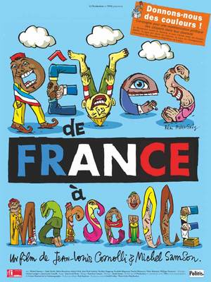 Rêves de France à Marseille