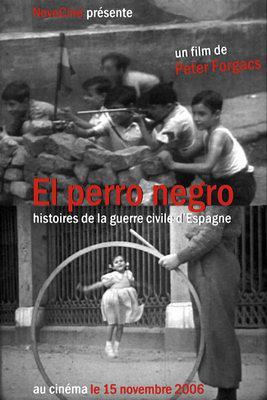 El Perro Negro - Histoires de la guerre civile d'Espagne / 仮題:黒い犬ースペイン市民戦争の歴史