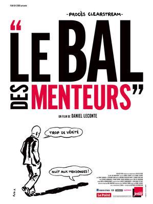"""""""Bal des Menteurs"""" Le procès Clearstream"""