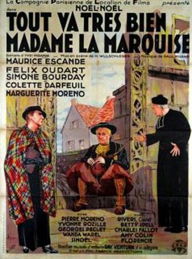 Tout va très bien, madame la marquise