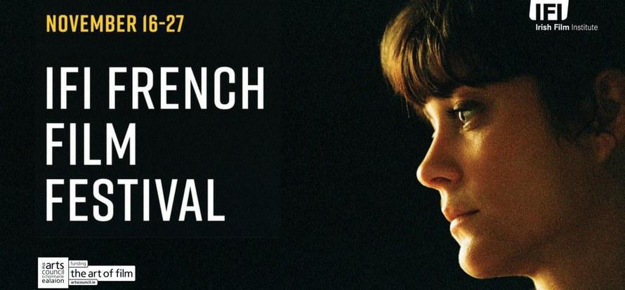 Dix artistes français au 17e IFI French Film Festival de Dublin