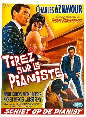 フランソワ・トリュフォー監督のピアニストを撃てという映画