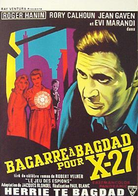 Bagarre à Bagdad pour X-27 - Poster Belgique
