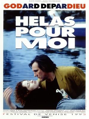 Hélas pour moi/ゴダールの決別 - Poster France
