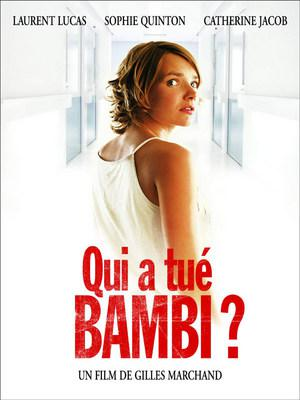 Qui a tue Bambi ? / 誰がバンビを殺したの?