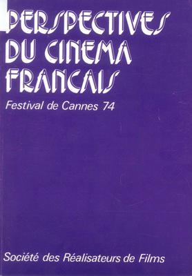 Perspectives du Cinéma Français - 1974